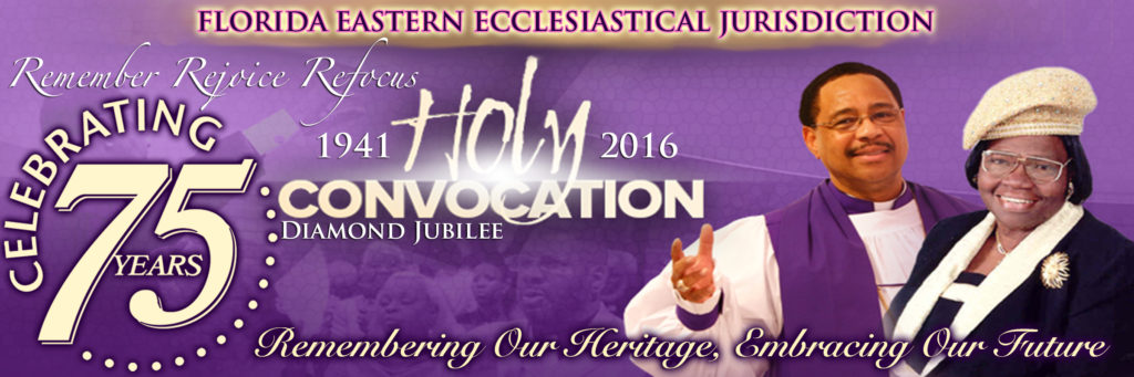 Holy Convocation 2016 | Florida Eastern Jurisdiction | COGIC