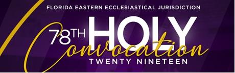 Holy Convocation 2019 | Florida Eastern Jurisdiction | COGIC
